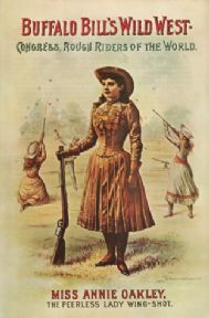 Buffalo Bill's Wild West - Miss Annie Oakley
